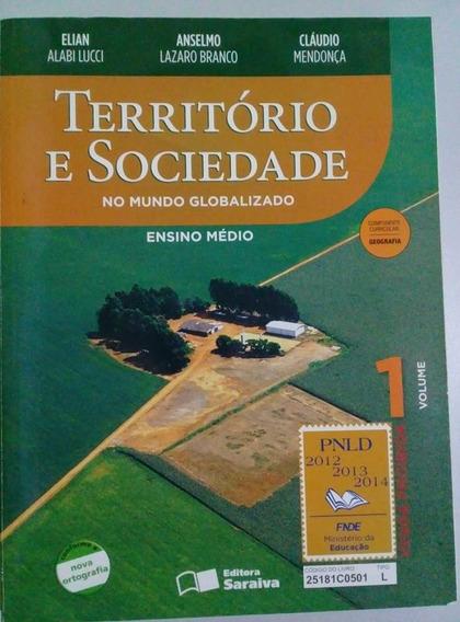 Território E Sociedade No Mundo Globalizado V.1