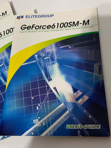 Livro Usuário Geforce 6100sm-m Elitegroup Amd Dual Core 64