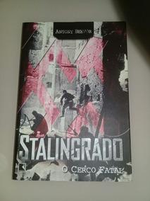 Livro Stalingrado O Cerco Fatal Antony Beevor