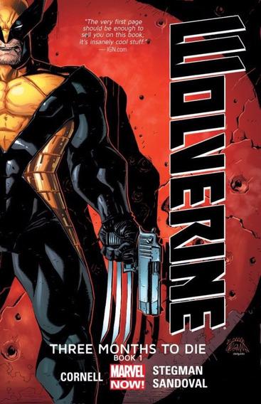 Wolverine Three Months To Die Vol. 1 Tpb (2014) Marvel
