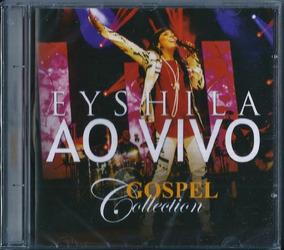 Cd Eyshila Ao Vivo Gospel Collection Mk .biblos