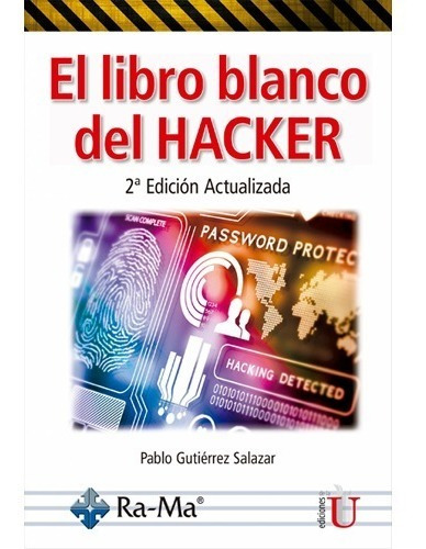 El Libro Blanco Del Hacker 2ª Edición Pablo Gutiérrez Salaza