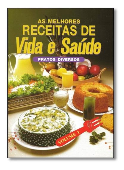 Livro - Adventista - Receitas Naturais - Vida E Saúde -
