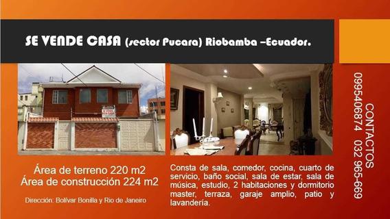 Venta De Hermosa Casa Riobamba Ecuador