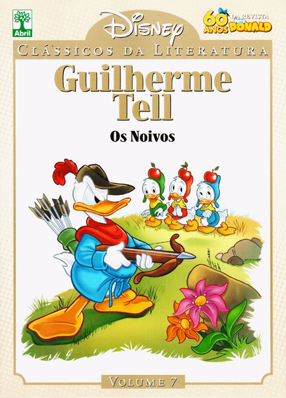 Clássicos Da Literatura Disney Vol. 7. Guilherme Tell.