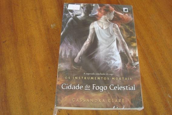 Livro Instrumentos Mortais Cidade Do Fogo Celestial / Clare