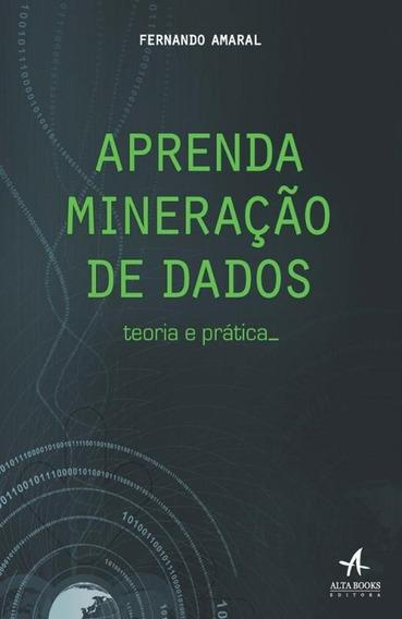 Aprenda Mineracao De Dados - Alta Books