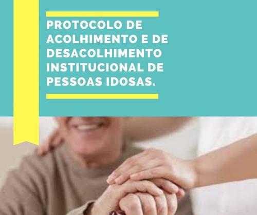 Protocolo De Acolhimento E De Desacolhimento Institucional