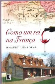 Como Um Rei Na França - Amaury Temporal 7