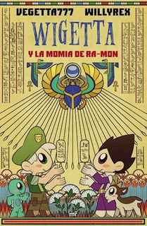 Wigettas Y La Momia De Ramon - Vegetta777 (libro)