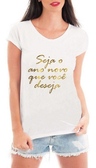 Camisa Feminina Blusa Camiseta Fim De Ano Estampada Oferta