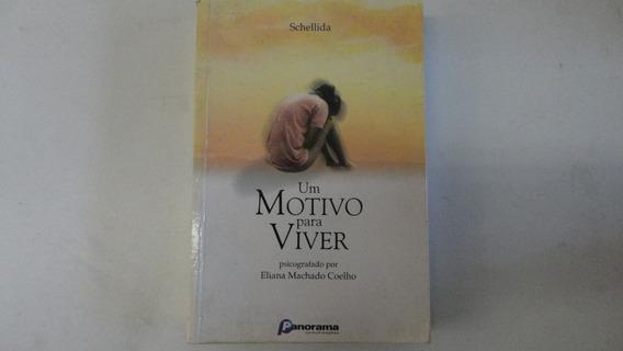 Um Motivo Para Viver Eliana Machado Coelho