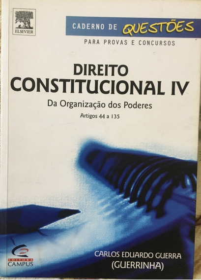 Direito Constitucional I V Da Organização Dos Poderes.