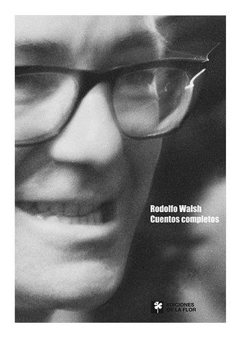 Imagen 1 de 1 de Cuentos Completos Rodolfo Walsh