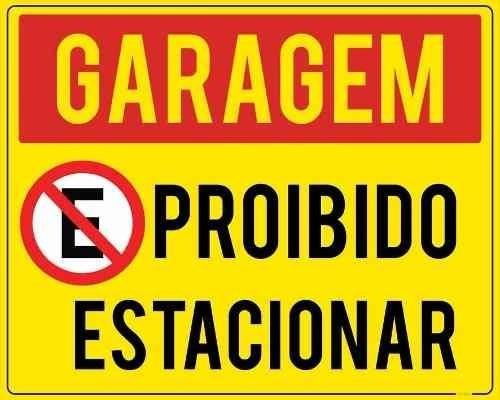 Imagem 1 de 1 de Placa Garagem Proibido Estacionar 65x50cm Ps 2mm