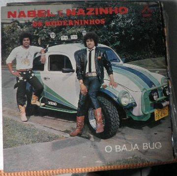 Lp Raríssimo Nabel E Nazinho - Os Moderninhos - O Baja Bug