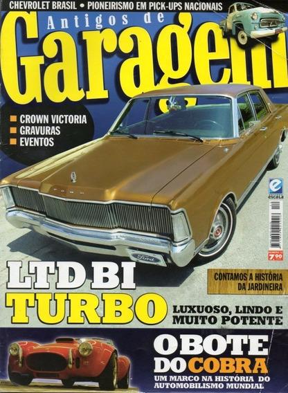 Antigos De Garagem Nº12 Ford Ltd Biturbo Cobra Brasil Picape