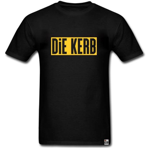 Camiseta Die Kerb