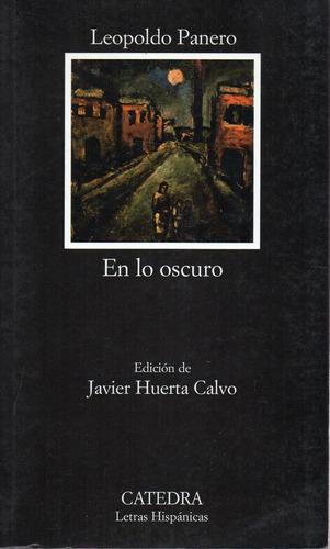 En Lo Oscuro - Panero - Catedra