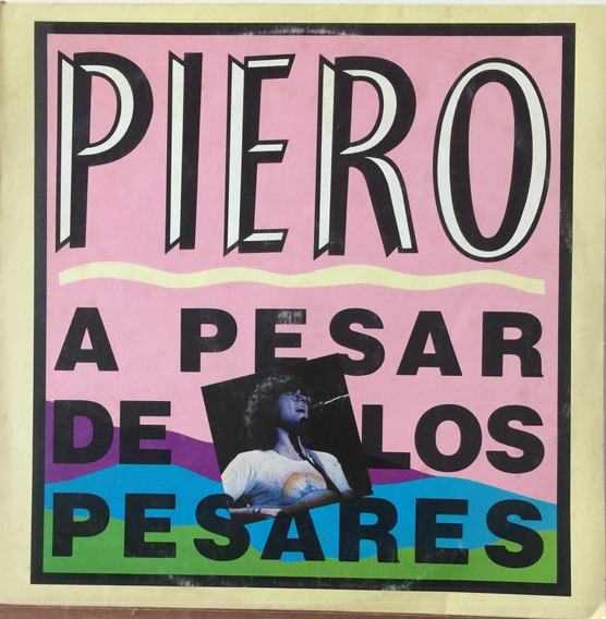 Piero - A Pesar De Todo - Disco Vinilo
