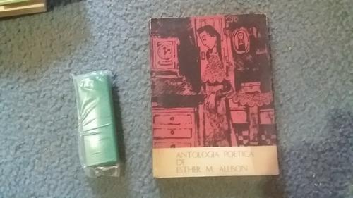 Antologia Poética De Esther M. Allison - Dedicado  !!