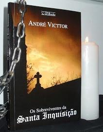 Livro Os Sobreviventes Da Santa Inquisição / André Victtor