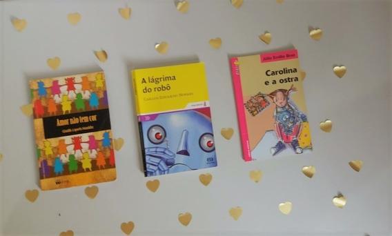 Amor Não Tem Cor, A Lágrima Do Robô, E Carolina E A Ostra