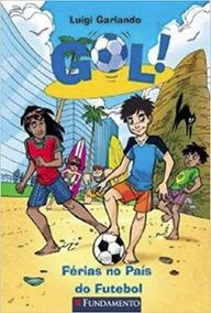 Livro Gol. Férias No País Do Futebol (português)