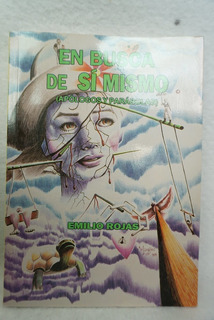En Busca De Sí Mismo Apólogos Y Parábolas / Emilio Rojas