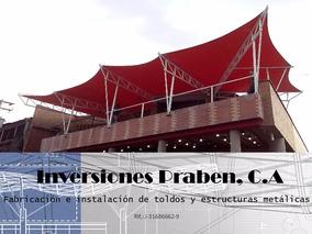 Toldo,techos En Lonas - Estructura Tenso Estructura