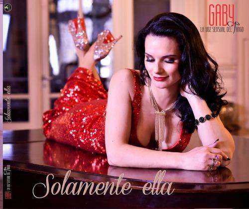 Solamente Ella, Nuevo Cd De Gaby  La Voz Sensual Del Tango