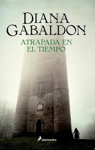 Imagen 1 de 2 de Atrapada En El Tiempo (forastera 2) - Diana Gabaldon