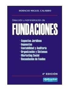 Dirección Y Administración De Fundaciones Calabro Aplicación