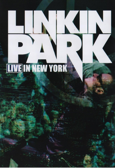 Linkin Park Live In New York 2007 Concierto Dvd