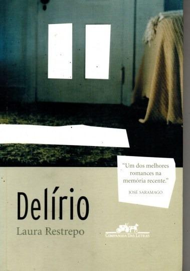 Livro Delírio Laura Restrepo
