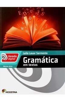 Livro Vereda - Gramatica Em Textos Volume Único