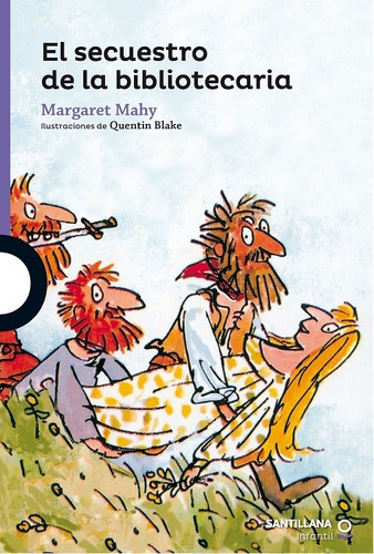 El Secuestro De La Bibliotecaria / Margaret Mahy