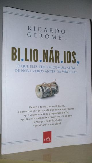Bilionários - Ricardo Geromel