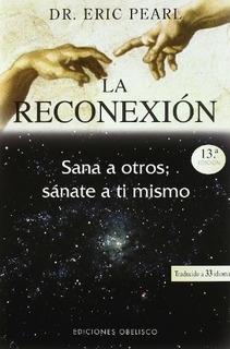 Reconexion, La - Eric Pearl