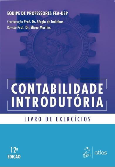 Contabilidade Introdutória - Livro De Exercícios - 12ª Ed