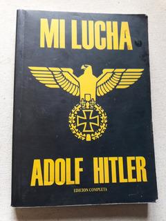 Mi Lucha - Adolf Hitler - Edicion Completa - Argentina