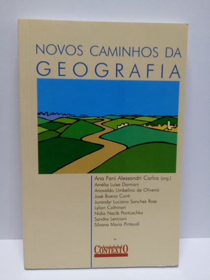 Livro Novos Caminhos Da Geografia