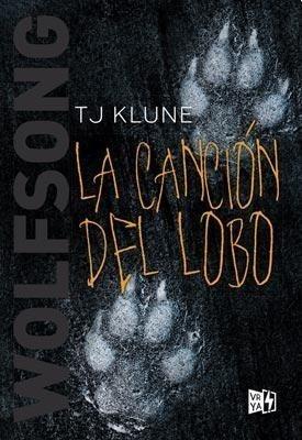 Imagen 1 de 3 de Wolf Song La Cancion Del Lobo - Klune - Libro Nuevo V & R