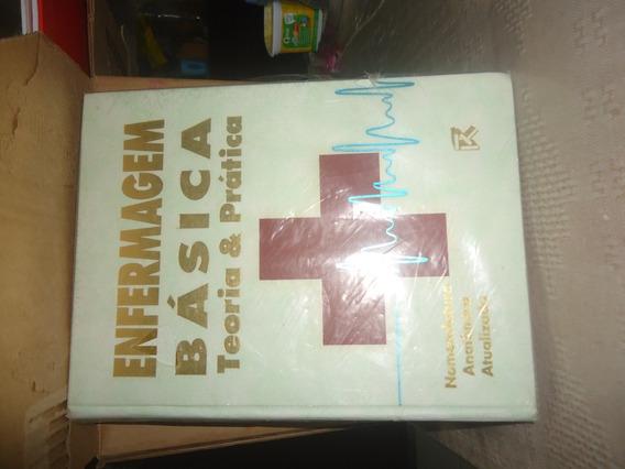 Livro Enfermagem Básica - Teoria E Prática