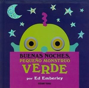 * Buenas Noches Pequeño Monstruo Verde * Ed Emberly Oceano