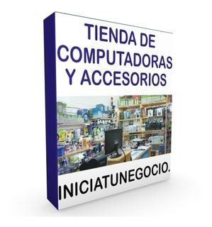 Inicia Negocio Con Una Tienda De Computadoras Y Accesorios