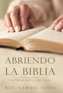 Libro : Abriendo La Biblia: Doctrinas Basicas Cristianas ...