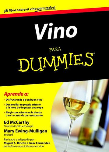 Vino Para Dummies Ed Mccarthy - Mary Ewing