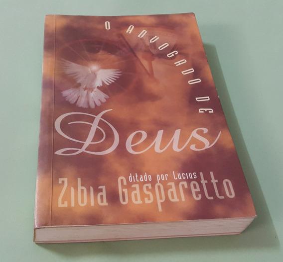 O Advogado De Deus - Zibia Gaspareto