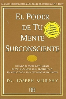 Poder De Tu Mente Subconsciente (ed Actualiz) - Murphy Josep